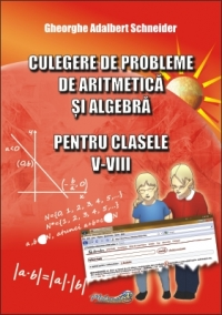Culegere probleme aritmetica algebra pentru