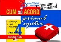 Cum acord primul ajutor clasa
