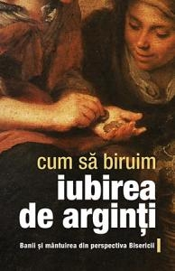 Cum biruim iubirea arginti Banii