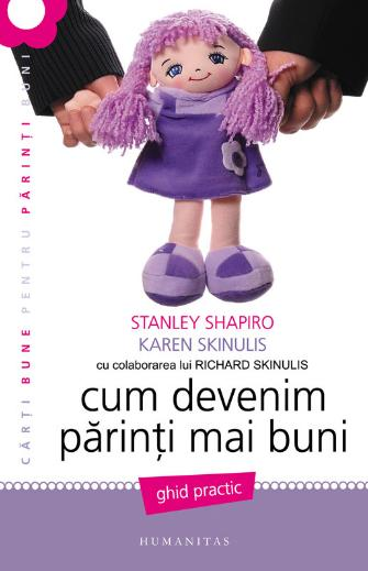 Cum devenim parinti mai buni