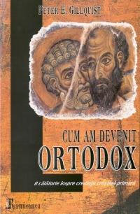 Cum am devenit ortodox