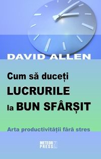 Cum duceti lucrurile bun sfarsit