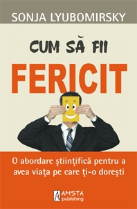 Cum fii fericit abordare stiintifica