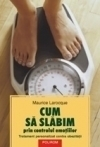 Cum slabim prin controlul emotiilor
