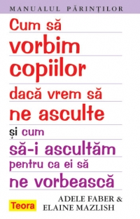 Cum vorbim copiilor daca vrem