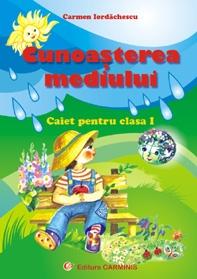 Cunoasterea mediului (caiet pentru clasa I)