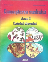 Cunoasterea mediului Caietul elevului clasa
