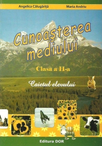 Cunoasterea mediului Clasa Caietul elevului