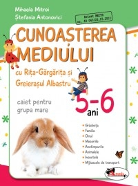 Cunoasterea mediului Rita Gargarita Greierasul