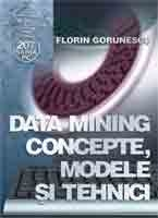 Data Mining concepte modele tehnici