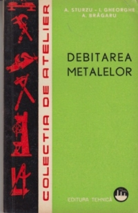 Debitarea metalelor
