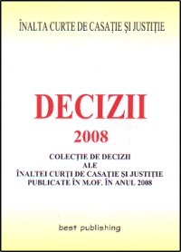 Decizii ale ICCJ 2008 editia