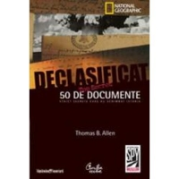 Declasificat documente strict secrete care