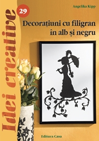 Decoratiuni cu filigran in alb si negru - Ed. a II a revazuta