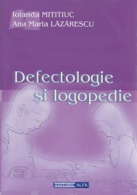 Defectologie logopedie note curs