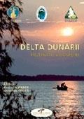 DELTA DUNARII - Rezervatie a biosferei