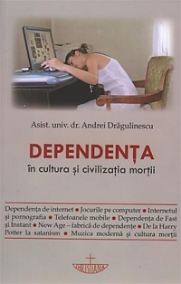 Dependenta cultura civilizatia mortii