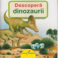 Descopera dinozaurii