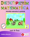 Descoperim matematica Activitati matematice gradinita