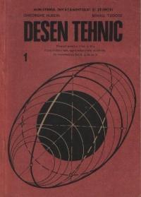 Desen tehnic, 1 - Manual pentru clasa a X-a licee industriale, agroindustriale si silvice, de matematica-fizica si de arta