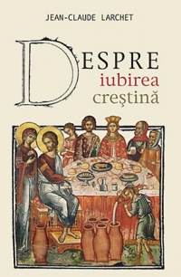 Despre iubirea crestina