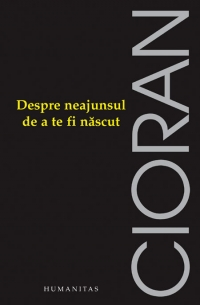 Despre neajunsul nascut