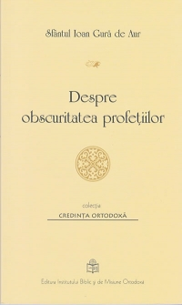 Despre obscuritatea profetiilor