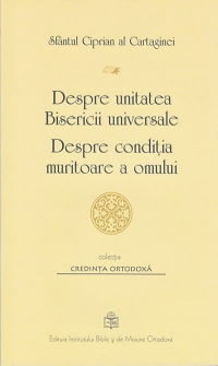 Despre unitatea Bisericii universale Despre
