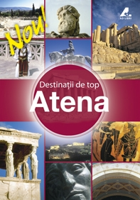 Destinatii Top ATENA