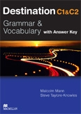 Destination C1 and C2 : Grammar and Vocabulary (with Answer Key) (Suitable for the updated CAE exam)