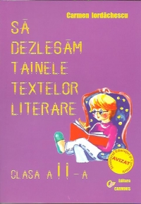 dezlegam tainele textelor literare clasa