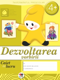 Dezvoltarea vorbirii Caiet lucru ani