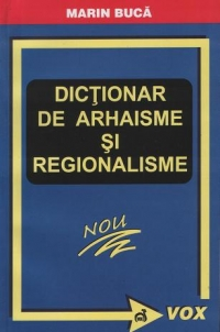 Dictionar arhaisme regionalisme