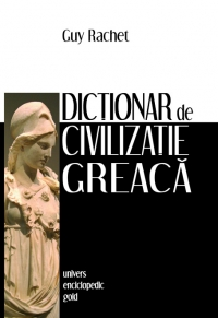 Dictionar civilizatie greaca
