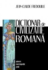 Dictionar civilizatie romana