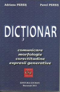 DICTIONAR comunicare morfologie corectitudine expresii