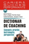 Dictionar coaching Concepte practici instrumente