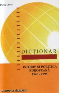 Dictionar istorie politica europeana (1945