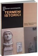 Dictionar enciclopedic termeni istorici
