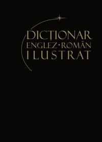 Dictionar englez roman ilustrat Volumul