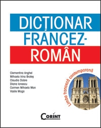 DICTIONAR FRANCEZ ROMAN LIMBA FRANCEZA