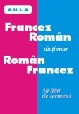 Dictionar francez roman/roman francez (gimnaziu