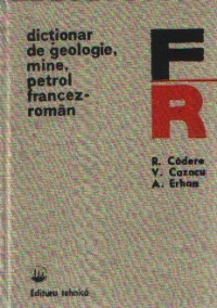Dictionar geologie mine petrol francez