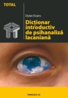 DICTIONAR INTRODUCTIV PSIHANALIZA LACANIANA