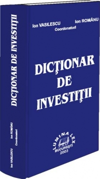 DICTIONAR INVESTITII
