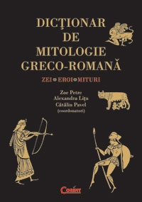 DICTIONAR MITOLOGIE GRECO ROMANA