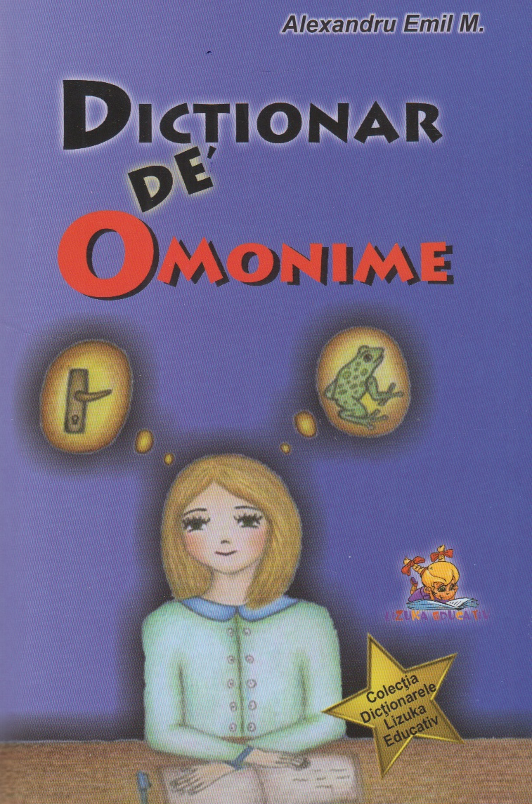 Dictionar Omonime (Lizuka Educativ)