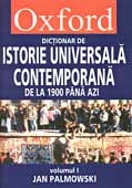 DICTIONAR OXFORD ISTORIE UNIVERSALA CONTEMPORANA