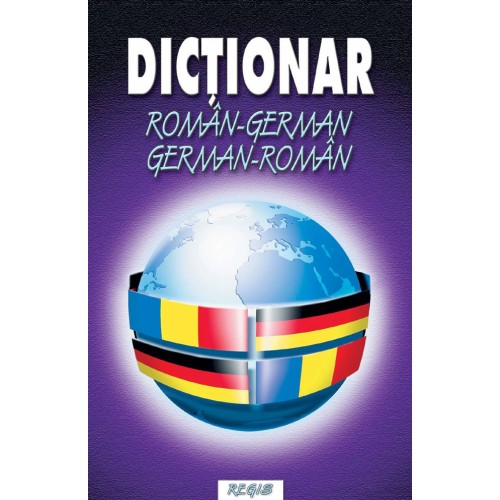 Dictionar roman german german roman