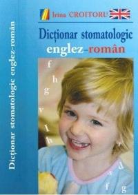 Dictionar stomatologic englez roman